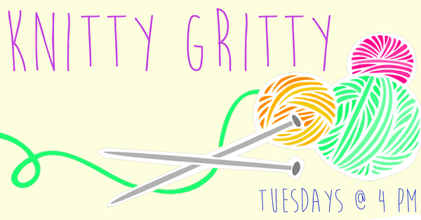 Knitty Gritty: Knitting and Crochet