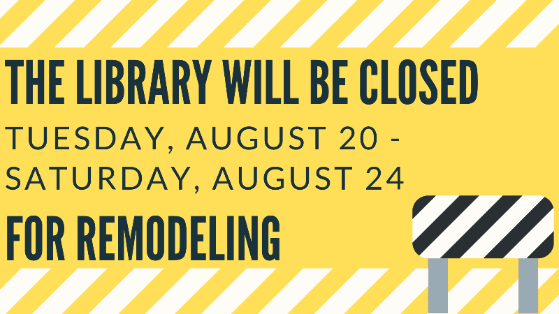 Library Closed August 20 - 24