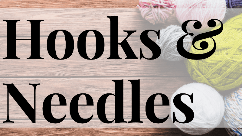 Hooks & Needles: Knitting & Crochet at the library